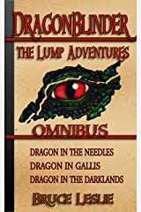Dragonblinder: The Lump Adventures Omnibus Kindle Edition