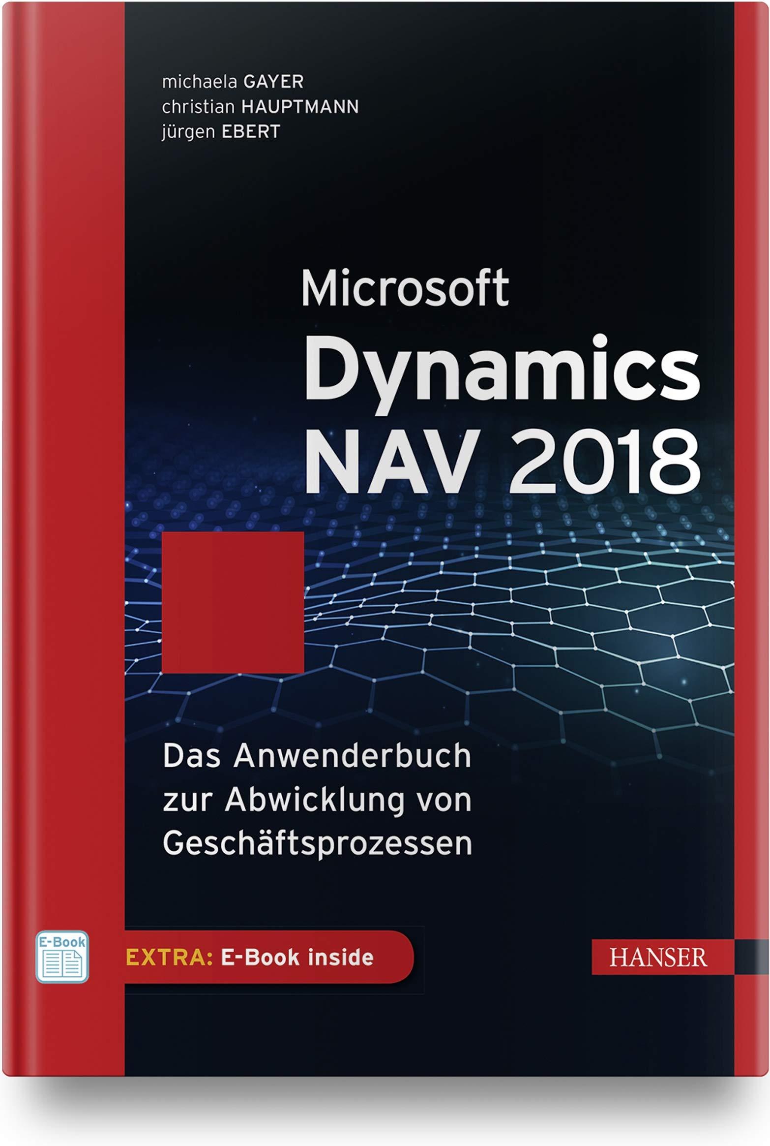 Microsoft Dynamics NAV 2018  Das Anwenderbuch Zur Abwicklung Von Geschäftsprozessen