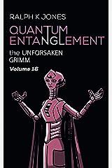 Quantum Entanglement Vol. 16: Ten Short Illustrated Warnings (Grimm) Kindle Edition