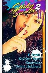 Sticky Secrets 2: An Urban Anthology of Erotic Romance Kindle Edition