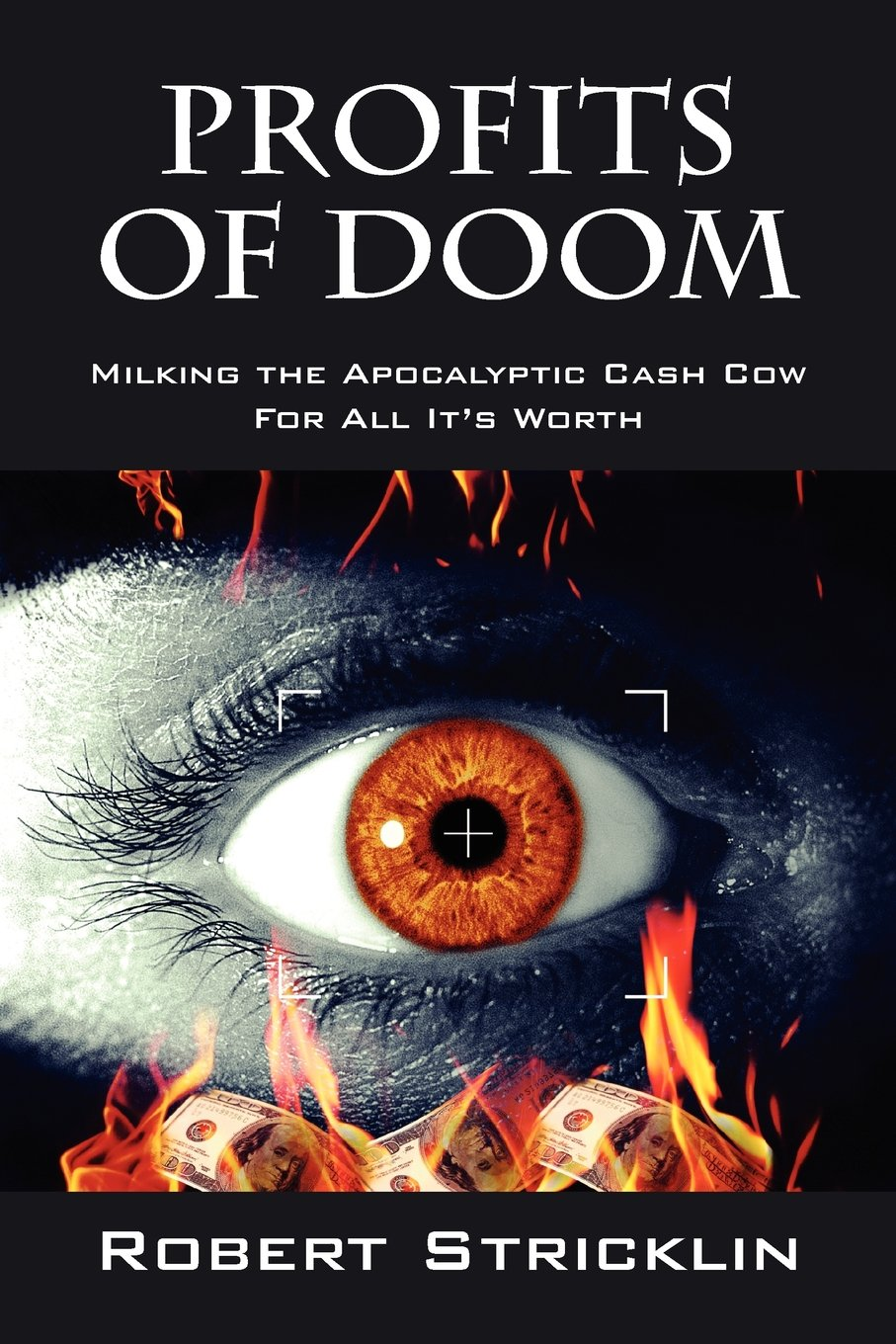 Profits of Doom: Milking the Apocalyptic Cash Cow for All It's Worth PDF