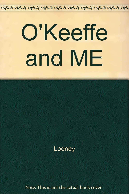 okeeffe and me a treasured friendship