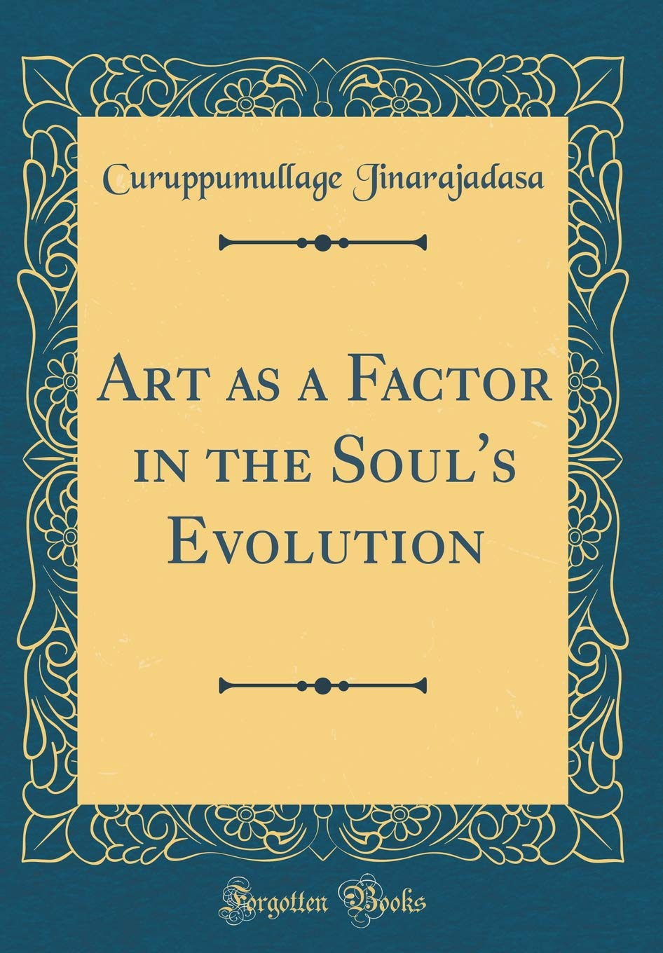Art as a Factor in the Soul's Evolution (Classic Reprint) pdf