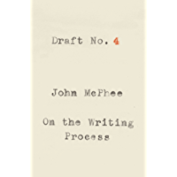 Draft No. 4: On the Writing Process (English Edition)
