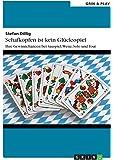 Schafkopfen ist kein Glücksspiel: Ihre Gewinnchancen bei Sauspiel, Wenz, Solo und Tout