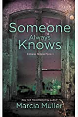 Someone Always Knows (A Sharon McCone Mystery) Mass Market Paperback