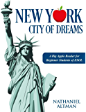 New York: City of Dreams: A Big Apple Reader for Beginner Students of ESOL
