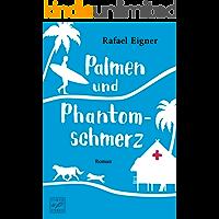 Palmen und Phantomschmerz