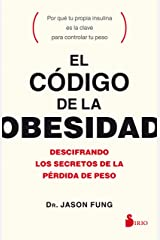 EL CÓDIGO DE LA OBESIDAD (Spanish Edition) Kindle Edition