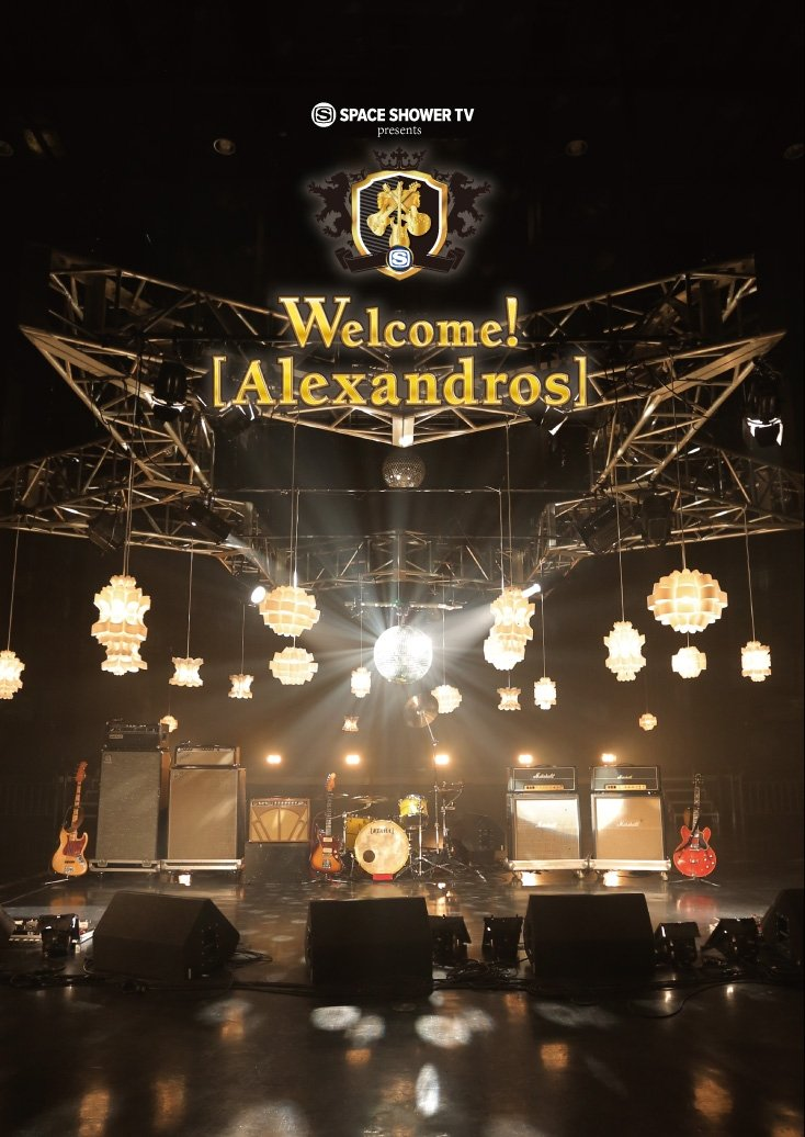 Alexandros - Space Shower TV Presents Welcome! (Alexandros) [Japan BD] RX-96