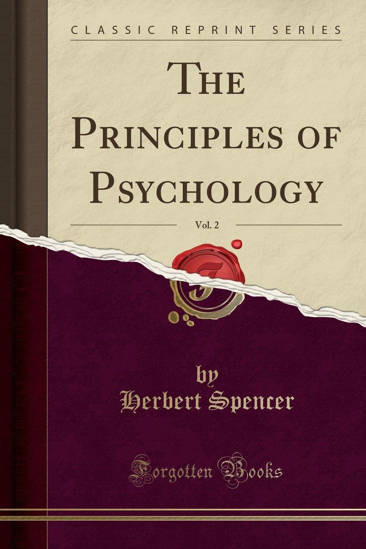 Read Online The Principles of Psychology, Vol. 2 (Classic Reprint) PDF