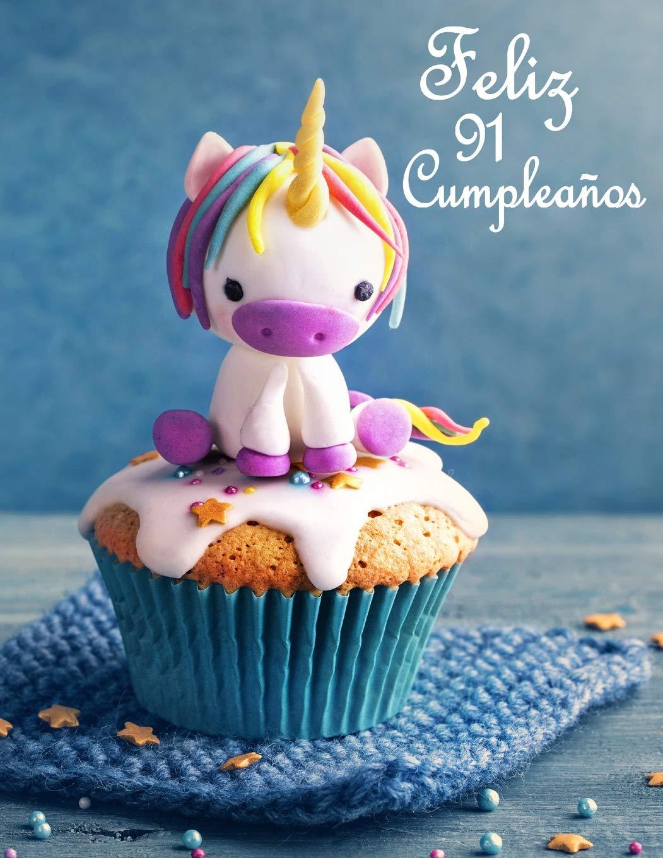 Feliz 91 Cumpleaños: Mejor Que una Tarjeta de Cumpleaños ...