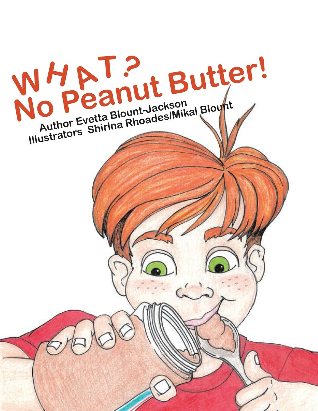 Read Online What? No Peanut Butter! PDF