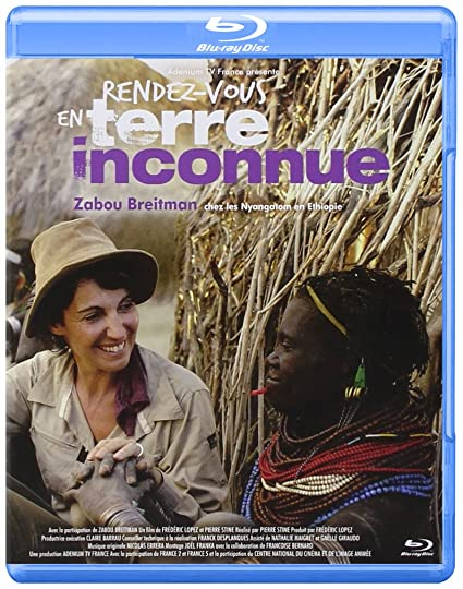 Rendez-vous en terre inconnue - Zabou Breitman chez les Nyangatom en Ethiopie