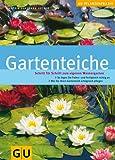 Gartenteiche (GU Praxisratgeber Garten)