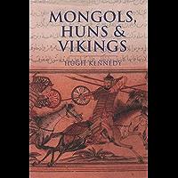 Mongols, Huns & Vikings (English Edition)