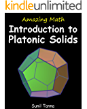Amazing Math: Introduction to Platonic Solids
