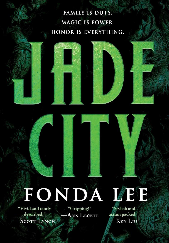 Amazon.com: Jade City (The Green Bone Saga, 1) (9780316440868): Lee, Fonda:  Books