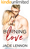 Burning Love (Slow Burn Book 1)