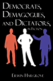 Democrats, Demogogues and Dictators, in Fiction