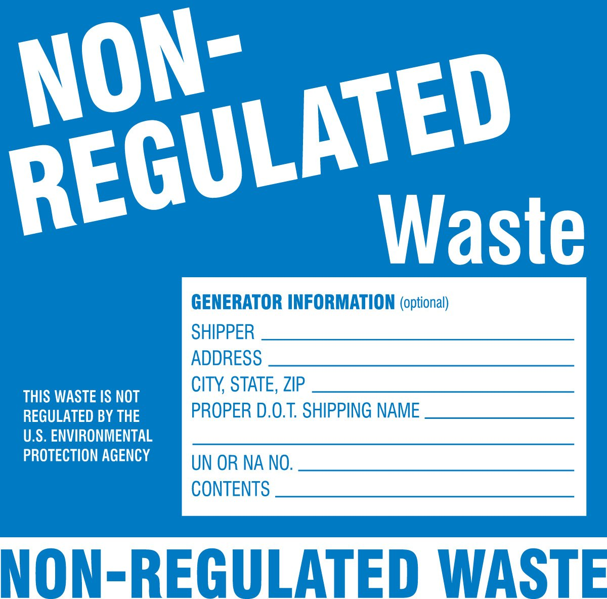 Brady 60446 PaLabels per Label Hazardous Waste Labels - Label Non-Regulated Waste , White On Blue,  6'' Height x 6'' Width,  Legend ''Non-Regulated Waste...Etc'' (100 Labels per Package)