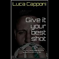 Give it your best shot: Per una cultura delle bocce in prospettiva della easy-life