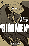 BIRDMEN(15) (少年サンデーコミックス)