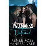 Untamed (Two Marks Book 1)