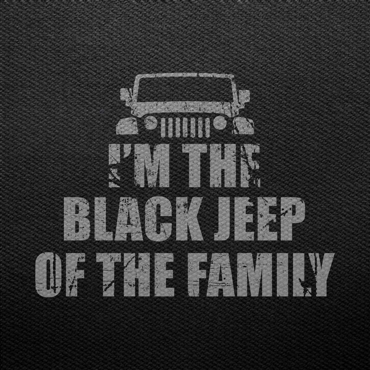 Teechopchop Im The Black Jeep of The Family for Jeep T-Shirt