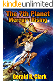 The 7th Planet, Mercury Rising