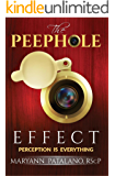 The Peephole Effect: Perception Is Everything