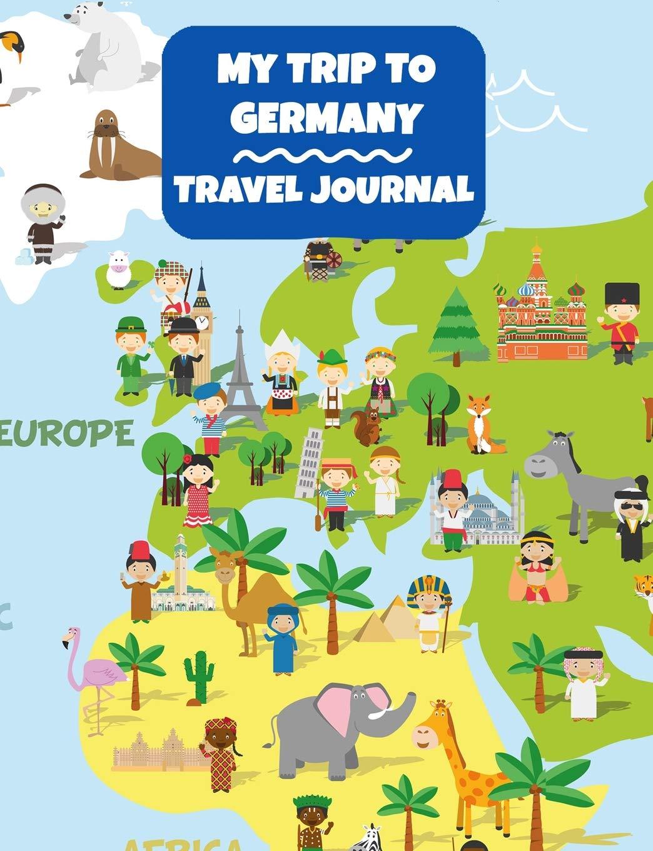 Cartoon Map Of Germany.My Trip To Germany Travel Journal Blank Lined Journal Keepsake
