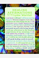 Healing Affirmations for the Lyme Warrior Blank Writing Journal Notebook: Chronic Lyme Disease Awareness Journal for those Treating Lyme, Healing ... (Inspirational Lyme Journals) (Volume 4) Paperback