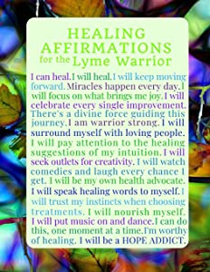 Healing Affirmations for the Lyme Warrior Blank Writing Journal Notebook: Chronic Lyme Disease Awareness Journal for those Treating Lyme, Healing ... (Inspirational Lyme Journals) (Volume 4)