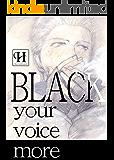 BLACK -your voice more-【神の声番外編】