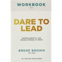 Image for Workbook for dare to lead: Dare to Lead: Brave Work. Tough Conversations. Whole Hearts by Brene Brown