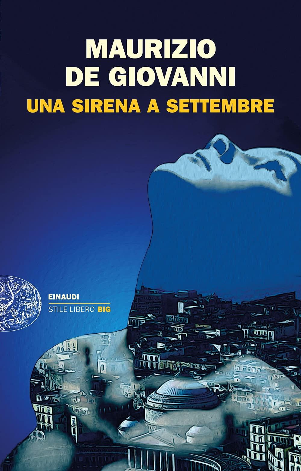 Una Sirena a Settembre : De Giovanni, Maurizio: Amazon.it: Libri