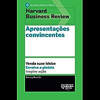 Apresentações convincentes (Um guia acima da média - HBR)