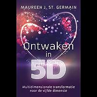 Ontwaken in 5D: Multidimensionale transformatie naar de vijfde dimensie