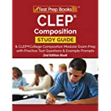 CLEP Composition Study Guide and CLEP College Composition Modular Exam Prep with Practice Test Questions and Example…
