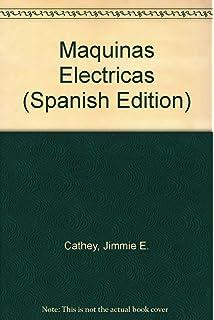 Maquinas Electricas (Spanish Edition)