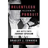 Relentless Pursuit: Our Battle with Jeffrey Epstein