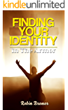 Finding Your Identity in the Armor