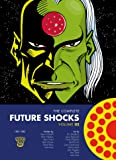 The Complete Future Shocks Vol. 2