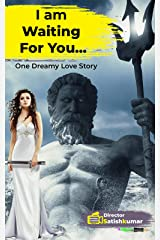 I am waiting for you: One Dreamy Love Story of a Lonely lad (Modern Love Stories Book 3) Kindle Edition