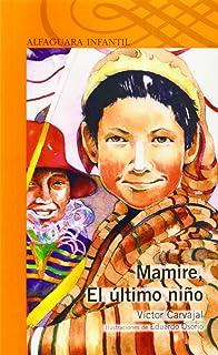 Mamire, el Ultimo Nino