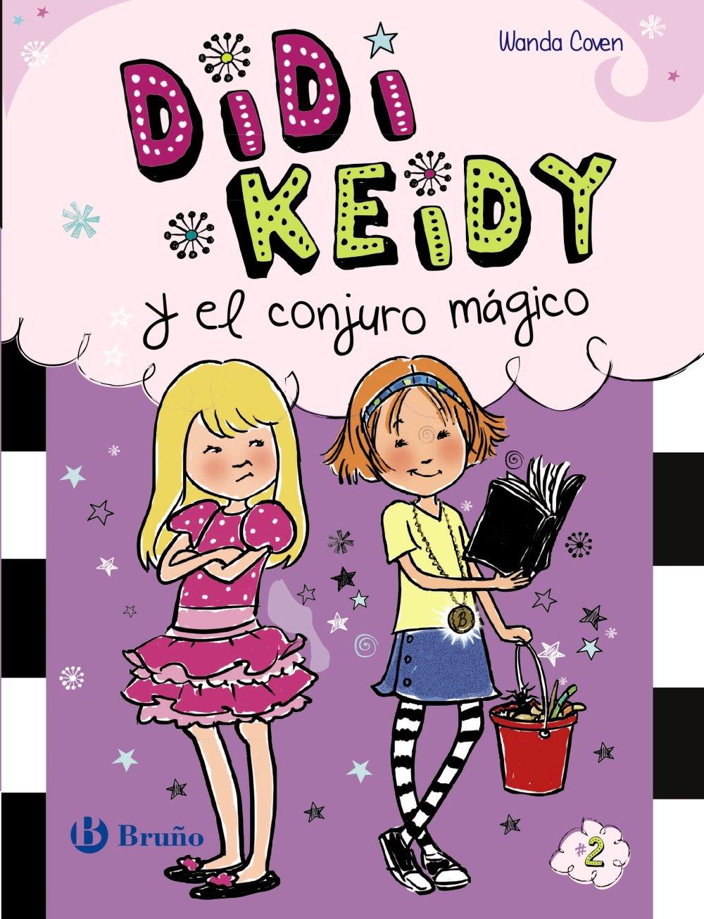 Read Online Didi Keidy y el conjuro mágico # 2 (Didi Keidy/Heidi Heckelbeck) (Spanish Edition) PDF