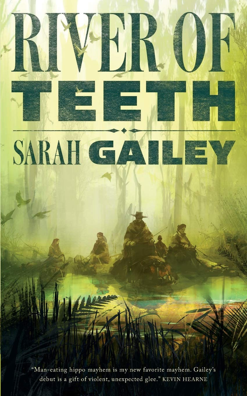River of Teeth por Sarah Gailey