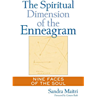 The Spiritual Dimension of the Enneagram: Nine Faces of the Soul (English Edition)