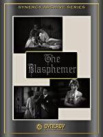 The Blasphemer (Silent) (1921)